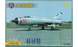 Е-152А Микоян и Гуревич - MODELSVIT 72028 1/72