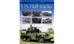 Полугусеничные бронетранспортеры армии США 1941-1945 гг. Часть 1 - AMPERSAND GROUP, 2015 г.