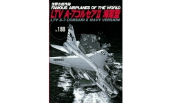 A-7 Ling-Temco-Vought, Corsair II - BUNRINDO FAMOUS AIRPLANES OF THE WORLD No. 188