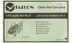 Фонари и элементы остекления бомбардировщиков Люфтваффе 1939-1945 гг - FALCON Clear-Vax No. 9 1/72